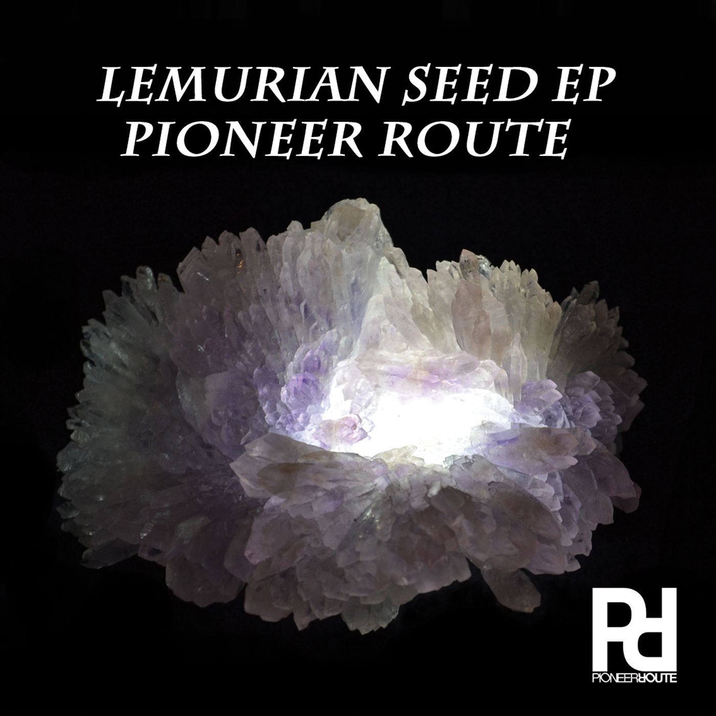 PIONEER ROUTE / LEMURIAN SEED EP